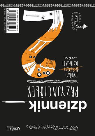 Tył okładki książki/ebooka Dziennik przyjaciółek 2. Twórz, niszcz, działaj!