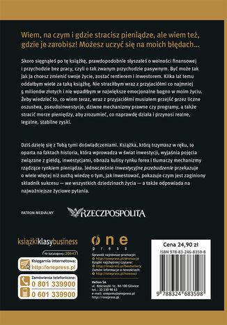 Tył okładki książki/ebooka Inwestycyjne przebudzenie. Poznaj prawdę o świecie finansów, zobacz kłamstwa, uniknij oszustw i zacznij zarabiać jak rentier