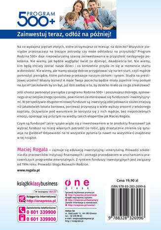 Tył okładki książki/ebooka Program 500+. Jak mądrze zainwestować dodatkowy kapitał rodzinny