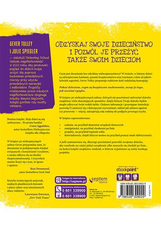 Tył okładki książki/ebooka 50 niebezpiecznych zabaw, których nie powinieneś zabraniać dziecku