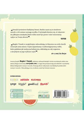 Tył okładki książki/ebooka Cudowna moc roślinnych koktajli. Blenduj dla zdrowia i urody!