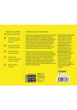 Tył okładki książki Nowoczesne projektowanie modeli biznesowych. Narzędzia, kompetencje, mentalność i innowacje, które zapewnią firmie sukces