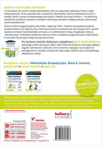 Tył okładki książki/ebooka Informatyka Europejczyka. Zeszyt ćwiczeń do zajęć komputerowych dla szkoły podstawowej, kl. 6. Edycja: Windows 7, Windows Vista, Linux Ubuntu, MS Office 2007, OpenOffice.org (Wydanie II)