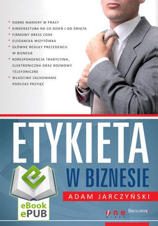 Tył okładki książki/ebooka Etykieta w biznesie