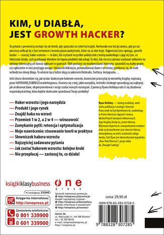 Tył okładki książki Growth Hacker Marketing. O przyszłości PR, marketingu i reklamy. Wydanie rozszerzone