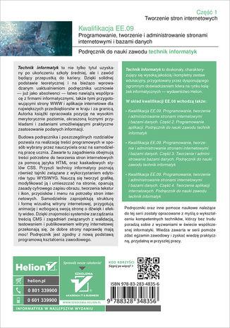 Tył okładki książki/ebooka Kwalifikacja EE.09. Programowanie, tworzenie i administrowanie stronami internetowymi i bazami danych. Część 1. Tworzenie stron internetowych. Podręcznik do nauki zawodu technik informatyk
