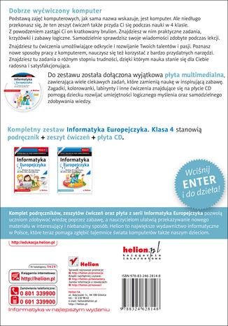 Tył okładki książki/ebooka Informatyka Europejczyka. Zeszyt ćwiczeń do zajęć komputerowych dla szkoły podstawowej, kl. 4. Edycja: Windows XP, Linux Ubuntu, MS Office 2003, OpenOffice.org (Wydanie II)