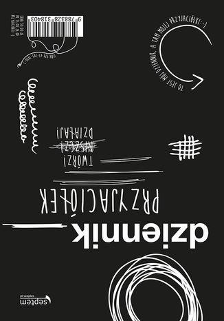 Tył okładki książki/ebooka Dziennik przyjaciółek. Twórz, niszcz, działaj!
