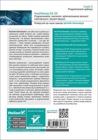 Tył okładki książki/ebooka Kwalifikacja EE.09. Programowanie, tworzenie i administrowanie stronami internetowymi i bazami danych. Część 2. Programowanie aplikacji. Podręcznik do nauki zawodu technik informatyk