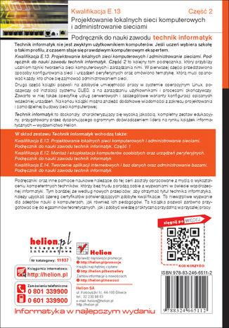 Tył okładki książki Kwalifikacja E.13. Projektowanie lokalnych sieci komputerowych i administrowanie sieciami. Podręcznik do nauki zawodu technik informatyk. Część 2