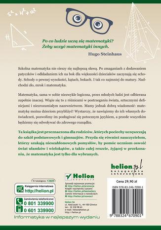 Tył okładki książki Jak tłumaczyć dzieciom matematykę. Poradnik nie tylko dla rodziców
