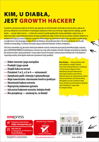Tył okładki książki/ebooka Growth Hacker Marketing. O przyszłości PR, marketingu i reklamy. Wydanie rozszerzone