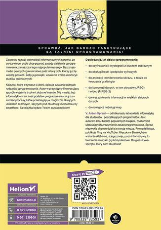 Tył okładki książki/ebooka Jak działa oprogramowanie? Tajemnice komputerowych mechanizmów szyfrowania, obrazowania, wyszukiwania i innych powszechnie używanych technologii