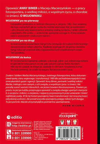 Tył okładki książki/ebooka Oczy Wojownika. Opowieść o fotografie Macieju Macierzyńskim