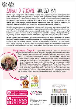 Tył okładki książki/ebooka Pies na diecie BARF. Komponowanie i modyfikowanie diety BARF na podstawie stanu zdrowia i wyników analitycznych psa