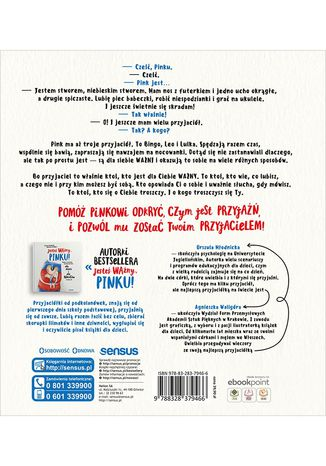 Tył okładki książki/ebooka Jesteś prawdziwym przyjacielem, Pinku! Książka o relacjach z rówieśnikami dla dzieci i rodziców trochę też