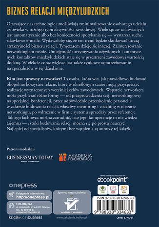 Tył okładki książki/ebooka Praktyczny poradnik networkingu. Zbuduj sieć trwałych kontaktów biznesowych. Wydanie II rozszerzone