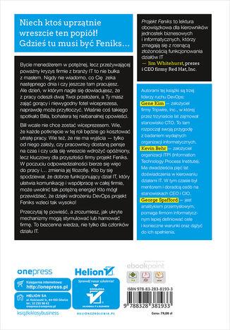 Tył okładki książki/ebooka Projekt Feniks. Powieść o IT, modelu DevOps i o tym, jak pomóc firmie w odniesieniu sukcesu. Wydanie V - jubileuszowe