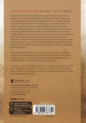 Tył okładki książki/ebooka Sir Ernest Shackleton i wyprawa Endurance. Sekrety przywództwa odpornego na kryzys