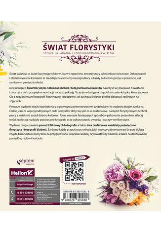 Tył okładki książki/ebooka Świat florystyki. Sztuka układania i fotografowania kwiatów. Wydanie II rozszerzone