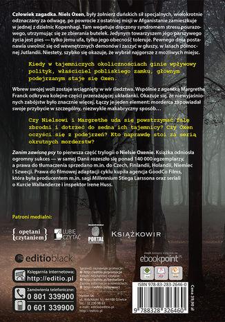 Tył okładki książki/ebooka Zanim zawisły psy. Trylogia OXEN cz. 1