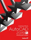 tytuł: AutoCAD 2019 PL. Pierwsze kroki autor: Andrzej Pikoń