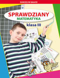 tytuł: Sprawdziany Matematyka Klasa 3 autor: Iwona Kowalska, Beata Guzowska