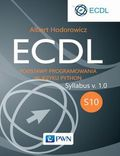 tytuł: ECDL S10. Podstawy programowania w języku Python autor: Albert Hodorowicz