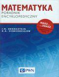 tytuł: Matematyka Poradnik encyklopedyczny autor: I.N. Bronsztejn, K.A. Siemiendiajew