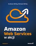 Amazon Web Services w akcji. Wydanie II