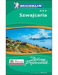 Szwajcaria. Zielony Przewodnik Michelin. Wydanie 1