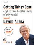 Getting Things Done, czyli sztuka bezstresowej efektywności. Wydanie II (twarda oprawa)