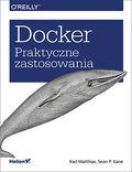 Docker. Praktyczne zastosowania