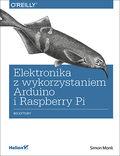 tytuł: Elektronika z wykorzystaniem Arduino i Rapsberry Pi. Receptury autor: Simon Monk