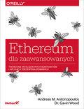 Ethereum dla zaawansowanych. Tworzenie inteligentnych kontraktów i aplikacji zdecentralizowanych