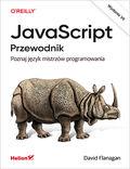 JavaScript. Przewodnik. Poznaj język mistrzów programowania. Wydanie VII