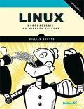 Linux. Wprowadzenie do wiersza poleceń. Wydanie II