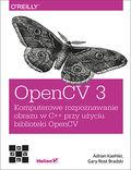 tytuł: OpenCV 3. Komputerowe rozpoznawanie obrazu w C++ przy użyciu biblioteki OpenCV autor: Adrian Kaehler, Gary Bradski