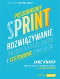 Pięciodniowy sprint. Rozwiązywanie trudnych problemów i testowanie pomysłów