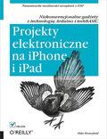tytuł: Projekty elektroniczne na iPhone i iPad. Niekonwencjonalne gadżety z technologią Arduino i techBASIC autor: Mike Westerfield