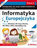 tytuł: Informatyka Europejczyka. Podręcznik do zajęć komputerowych dla szkoły podstawowej, kl. 4. Edycja: Windows XP, Linux Ubuntu, MS Office 2003, OpenOffice.org (Wydanie II) autor: Danuta Kiałka, Katarzyna Kiałka