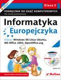 tytuł: Informatyka Europejczyka. Podręcznik do zajęć komputerowych dla szkoły podstawowej, kl. 5. Edycja: Windows XP, Linux Ubuntu, MS Office 2003, OpenOffice.org (Wydanie II) autor: Danuta Kiałka, Katarzyna Kiałka