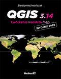 QGIS 3.14. Tworzenie i analiza map
