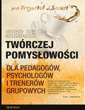 Sesje twórczej pomysłowości dla pedagogów, psychologów i trenerów grupowych