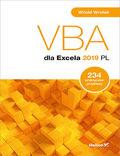 tytuł: VBA dla Excela 2019 PL. 234 praktyczne przykłady autor: Witold Wrotek