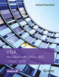 tytuł: VBA dla Microsoft Office 365 i Office 2019 autor: Richard Mansfield