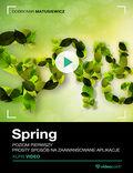 Spring. Kurs video. Poziom pierwszy. Prosty sposób na zaawansowane aplikacje w Javie
