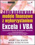 tytuł: Zaawansowane modele finansowe z wykorzystaniem Excela i VBA autor: Mary Jackson, Mike Staunton