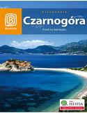 Czarnogóra. Fiord na Adriatyku. Wydanie 3