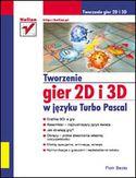 Księgarnia Tworzenie gier 2D i 3D w języku Turbo Pascal
